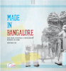 Made in Bangalore